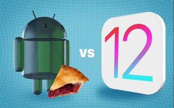 苹果iOS 12对比安卓9 Pie 几个重点特性谁更强